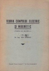 Teoria campului electric si magnetic