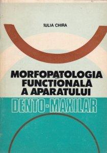 Morfopatologia functionala a aparatului dento-maxilar