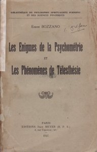 Les enigmes de la Psychometrie et les phenomenes de telesthesie