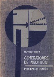 Generatoare de neutroni