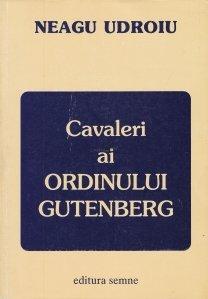 Cavaleri ai Ordinului Gutenberg