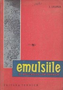 Emulsiile si aplicatiile lor tehnice
