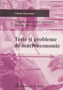 Teste si problemne de macroeconomie