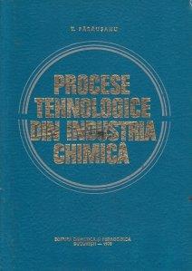 Procese tehnologice din industria chimica