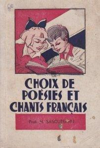 Choix de poesies et chants francais / Selectie de poezii si cantece franceza