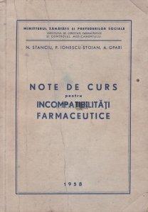 Note de curs pentru incompatibilitati farmaceutice