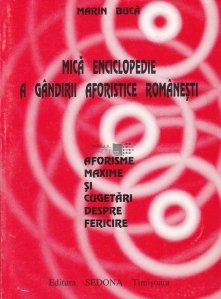 Mica enciclopedie a gandirii aforistice romanesti