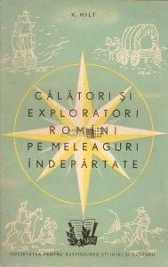Calatori si exploratori romini pe meleaguri indepartate