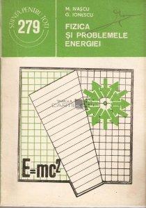 Fizica si problemele energiei