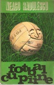 Fotbal cu piine