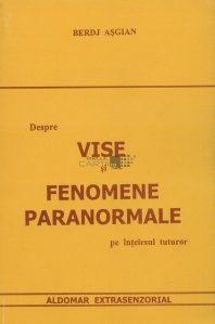 Despre vise si fenomene paranormale pe intelesul tuturor