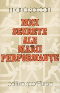 Mici secrete ale marii performante