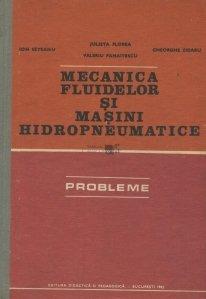 Mecanica fluidelor si masini hidropneumatice
