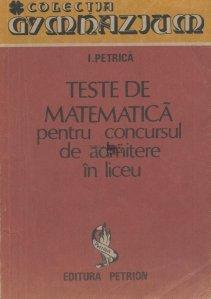 Teste de matematica pentru concursul de admitere in liceu