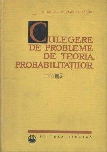 Culegere de probleme de teoria probabilitatilor