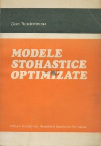 Modele stohastice optimizate