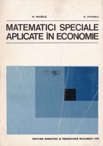 Matematici speciale aplicate in economie