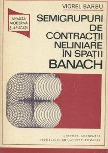Semigrupuri de contractii neliniare in spatii Banach