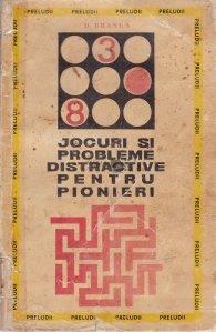 Jocuri si probleme distractive pentru pionieri