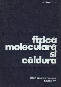 Fizica moleculara si caldura