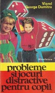 Probleme si jocuri distractive pentru copii