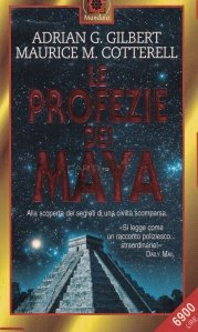 Le profezie dei Maya / Profetiile Maya