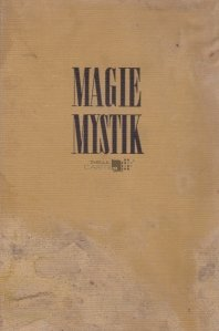 Magie und mystik / Magie si mistigism