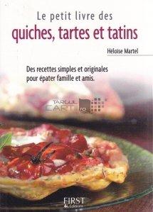 Le petit livre des quiches, tartes et tatins