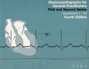 Electrocardiography for General Practitioners