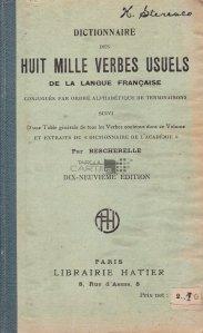 Dictionaire des huit mille verbes usuels de la langue francaise / Dictionar de 8000 de verbe uzuale ale limbii franceze