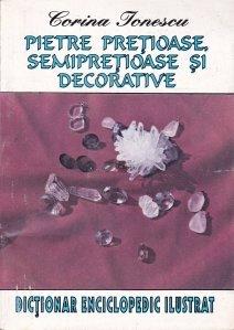 Pietre pretioase, semipretioase si decorative