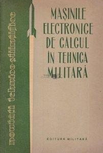 Masinile electronice de calcul in tehnica militara