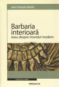 Barbaria interioara