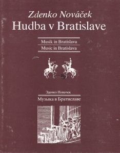 Hudba v Bratislave / Muzica de la Bratislava