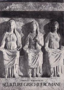 Sculture Greche e Romane del Museo Nazionale Di Antichita di Bucarest / Sculpturi grecesti si romane