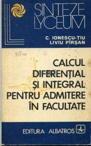 Calcul diferential si integral pentru admitere in facultate