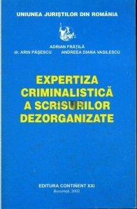 Expertiza criminalistica a scrisurilor dezorganizate