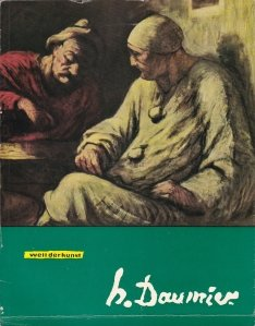 Welt der Kunst - Honore Daumier / Arta universala - Honore Daumier