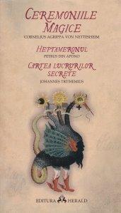 Ceremoniile magice, Heptameronul, Cartea lucrurilor secrete