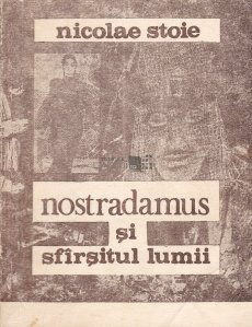Nostradamus si sfirsitul lumii