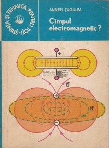 Cimpul electromagnetic?