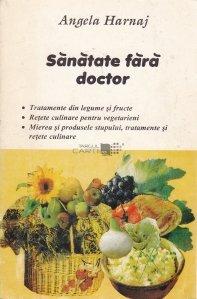 Sanatate fara doctor