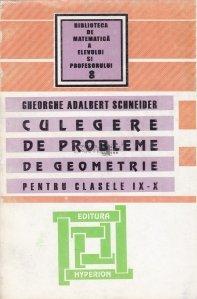 Culegere de probleme de geometrie pentru clasele IX-X