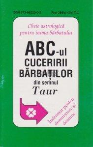 ABC-ul cuceririi barbatilor din semnul Taur