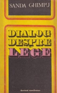 Dialog despre lege