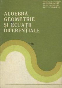 Algebra, geometrie si ecuatii diferentiale