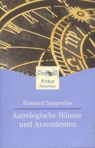 Astrologische Hauser und Aszendenten / Case si ascendenti
