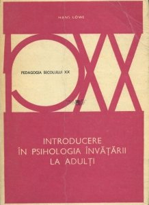 Introducere in psihologia invatarii la adulti