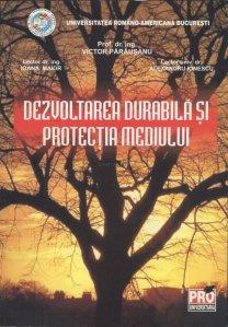 Dezvoltarea durabila si protectia mediului
