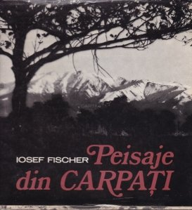 Peisaje din Carpati / Carpathian Landscapes / Paysages  des Carpathes / Landschaftsbilder aus den Rumanischen Karpaten